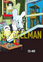 ART SPIEGELMAN, CO-MIX. En París