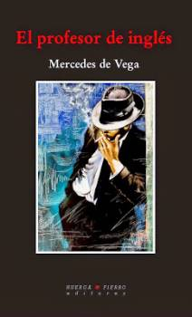 NUEVO LIBRO DE MERCEDES DE VEGA, EL PROFESOR DE INGLÉS