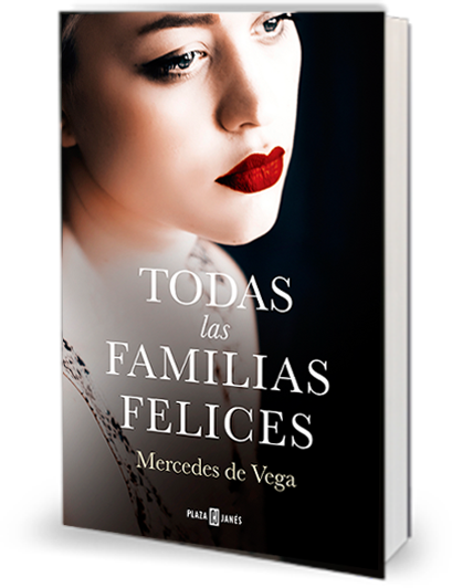 Todas las familias felices, nueva novela de Mercedes de Vega